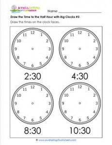 Draw the Time to the Half Hour #3 - Clock Worksheets with 4 Large Clocks