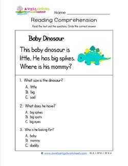 Kindergarten Reading Comprehension - Baby Dinosaur. Three multiple choice reading comprehension questions.
