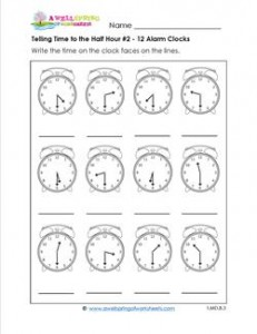 Telling Time to the Half Hour #2 - 12 Alarm Clocks